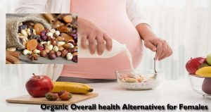 Organic Overall health Alternatives for Females