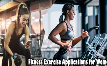 Fitness Exercise Applications for Women - Made Particularly For Women